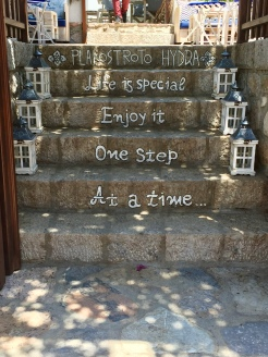June, 2018 - Hydra, Greece - Plakostroto, Hydra - Life is Special Enjoy it One Step At a Time