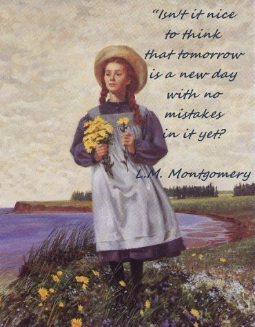 Anne of Green Gables - Fresh Start Quote