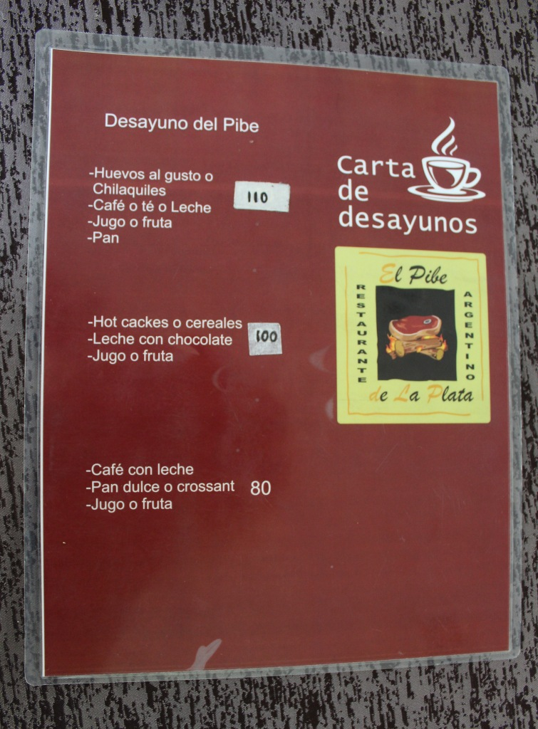 2019 - Chahué Bay - El Pibe de La Plata restaurant - Breakfast menu. At the suggestion of the manager, I ordered the 110 pesos menu item