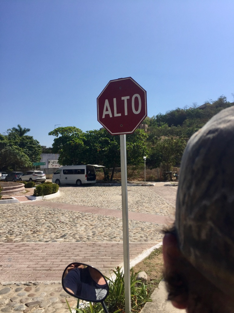 2020 - January 2nd - Huatulco, Mexico - Arriving - Taking the turn to La Bocana Beach - Surfer Beach - Alto! We always said this out loud! Alto!!