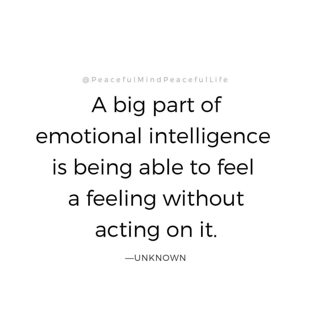 Emotional Intelligence Quote - PeacefulMindPeacefulLife