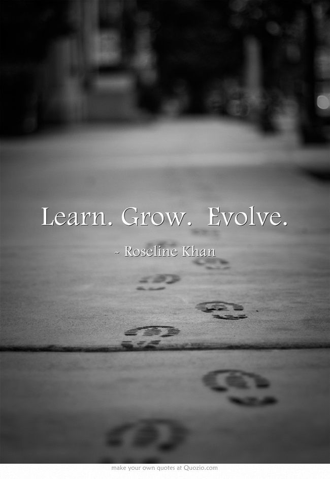 Roseline Khan Quote - Learn. Grow. Evolve.