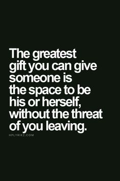The Greatest Gift You Can Give Someone - Quote - Pinterest