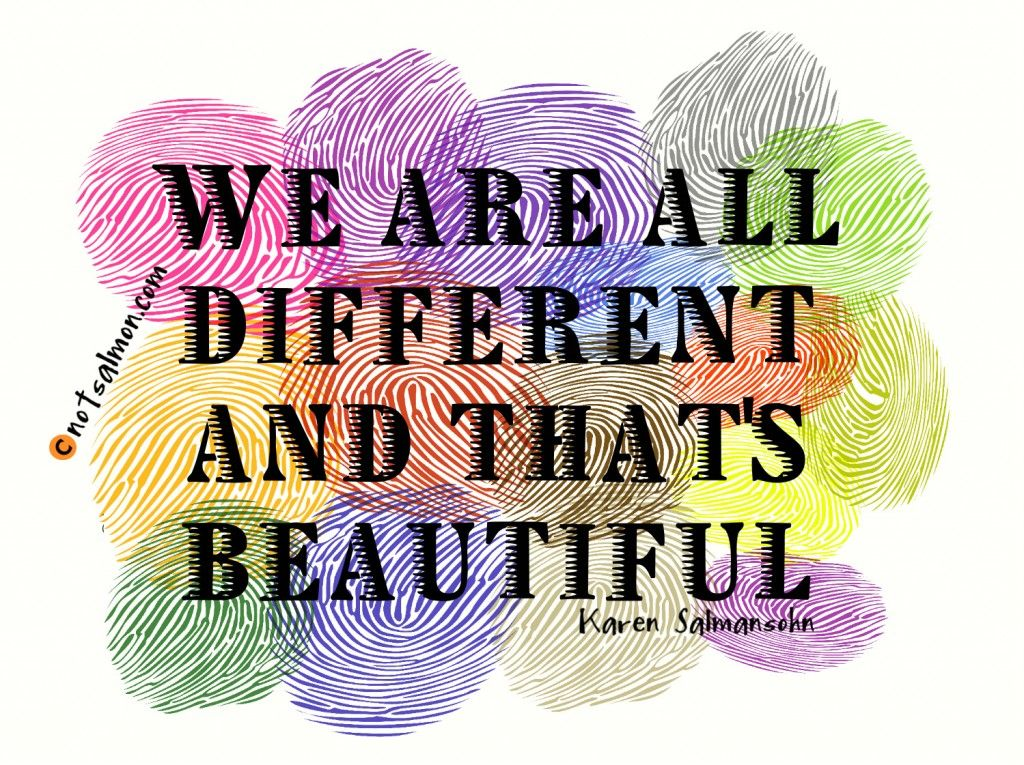We Are All Different - Karen Salmansohn